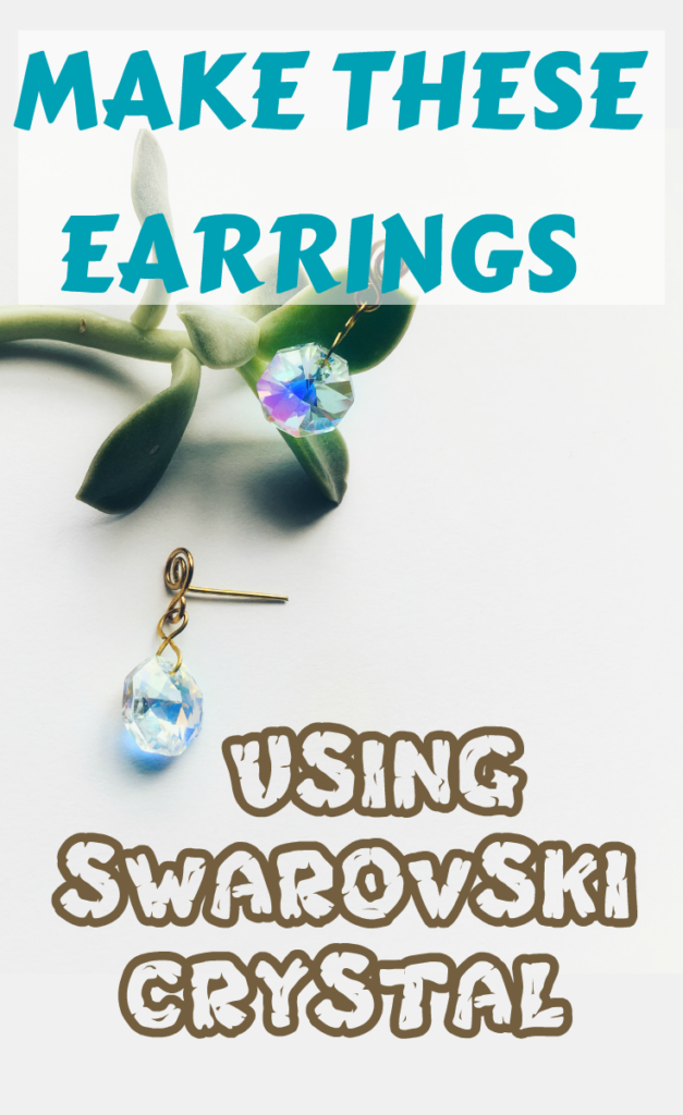 Make these drop earrings using wire and Swarovski crystal