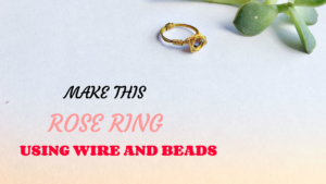 Make this Rose ring using wire and Swarovski